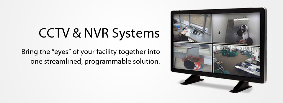 CCTV and NVR Recording Systems